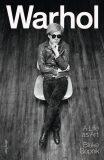 Warhol : A Life as Art - Blake Gopnik