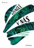 Džungle v nás - Praktická psychologie pro každého - Jiří Plamínek