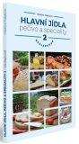 Hlavní jídla, pečivo a speciality 2 - bezlepkově - Vladěna Halatová