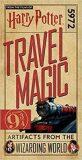 Harry Potter: Travel Magic Platform 9 3/4: Artifacts from the Wizarding World - kolektiv autorů