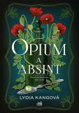 Opium a absint - Kang Lydia