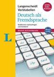 Langenscheidt Verbtabellen: Deutsch als Fremdsprache, Verbformen nachschlagen und trainieren. Extra: Gratis-Download. Niveau A1-B2 - Fleer Sarah