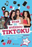 Staň se hvězdou TikToku - kolektiv