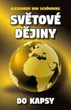 Světové dějiny do kapsy (defektní) - Alexander von Schönburg