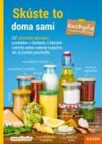 Skúste to doma sami – kuchyňa - smarticular.net