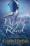 Night Road - Kristin Hannahová