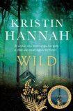 Wild - Kristin Hannahová