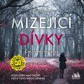 Mizející dívky - CDmp3 (Čte Zuzana Slavíková) - Lisa Reganová, ...