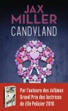 Candyland (defektní) - Jax Miller