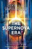 The Supernova Era - Liu Cixin