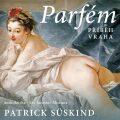 Parfém: příběh vraha - Patrick Suskind