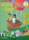 Alex et Zoé+ 3 - Niveau A1 - Livre de l´éleve + CD - Colette Samson