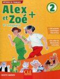 Alex et Zoé+ 2 - Niveau A1.2 - Livre de l´éleve + CD - Colette Samson