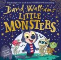 Little Monsters : The spooktacular new children´s picture book, from number one bestselling author David Walliams - David Walliams