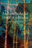Melancholické století oblaku - Jan Suk