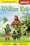 Četba pro začátečníky - William Tell (A1 - A2) - Friedrich von Schiller