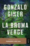 La Bruma Verde - Giner Gonzalo