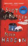 Spot of Bother - Mark Haddon