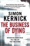 Business of Dying - Simon Kernick