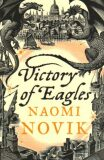 Victory of Eagles - Naomi Noviková