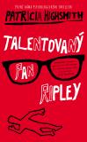 Talentovaný pan Ripley - Patricia Highsmithová