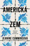 Americká zem - Jeanine Cummins