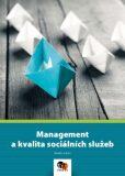 Management a kvalita sociálních služeb - kolektiv autorů