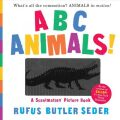 ABC Animals! : A Scanimation Picture Book - Butler Seder Rufus