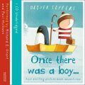 Once There Was a Boy... - Oliver Jeffers