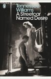 Streetcar Named Desire - Tennessee Williams