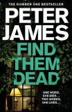 Find Them Dead - Peter James