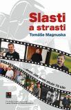 Slasti a strasti Tomáše Magnuska - Tomáš Magnusek