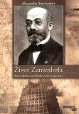 Život Zamenhofa - Alexander Korženkov