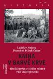 Kniha v barvě krve - Ladislav Kudrna, ...