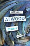 Dearly - Margaret Atwood