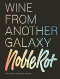 The Noble Rot Book: Wine from Another Galaxy - Keeling Dan