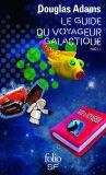 Le Guide du voyageur galactique: H2G2 I. - Douglas Adams