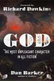 God: The Most Unpleasant Character in All Fiction - Barker Dan
