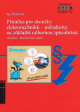 Příručka pro zkoušky elektrotechniků - požadavky na základní odbornou způsobilost - Michal Kříž