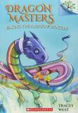 Waking the Rainbow Dragon: A Branches Book (Dragon Masters #10) - West Tracey