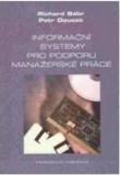 Informační systémy pro podporu manažerské práce - Doucek Petr, Bébr Richard