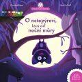 O netopýrovi, který měl noční můry - Christine Beigel, ...
