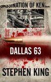 Dallas 63 - Stephen King