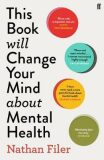 This Book Will Change Your Mind About Mental Health - Nathan Filer