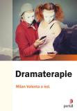 Dramaterapie - Milan Valenta, ...