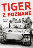 Tiger z Poznaně - Richard Siegert,