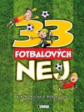 33 fotbalových nej - Jan Palička, Bohumil Fencl