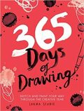 365 Days of Drawing: Sketch and Paint Your Way Through the Creative Year - Lorna Scobie
