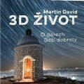 3D život - David Martin