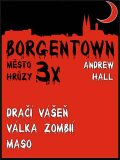 3x Borgentown - město hrůzy 2 - Andrew Hall